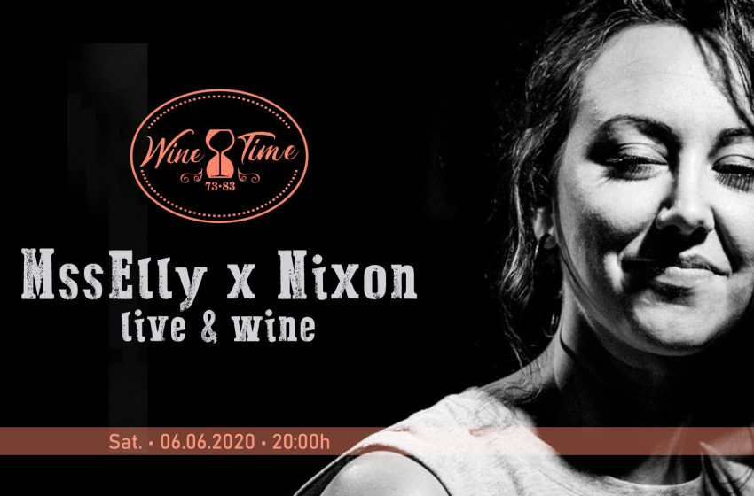 Mss Elly & Nixon live at Wine Time 73•83