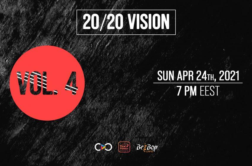 20/20 Vision се завръща тази неделя