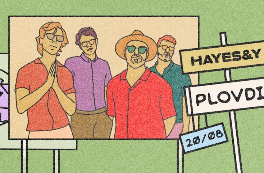 Hayes & Y отново се завръщат в Пловдив